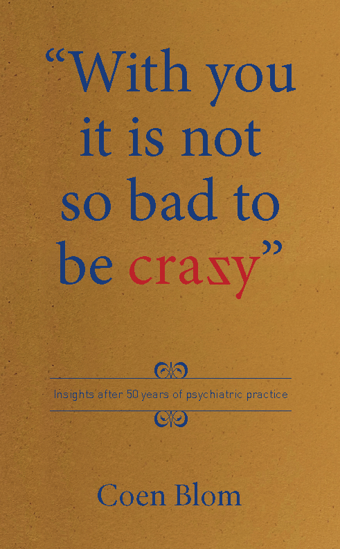 With_you_it_is_not_so_bad_to_be_crazy